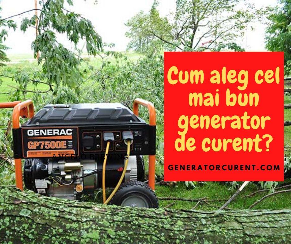 cum alegi cel mai bun generator de curent pentru locuinta ta